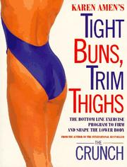 Cover of: Karen Amen's tight buns, trim thighs