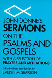 Cover of: John Donne's sermons on the Psalms and Gospels: with a selection of prayers and meditations