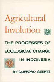 Cover of: Agricultural involution | Clifford Geertz