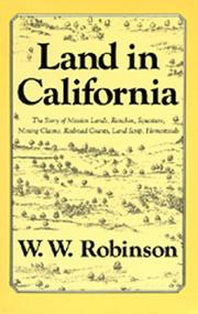 Cover of: Land in California | W. W. Robinson