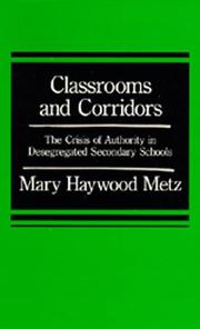 Classrooms and Corridors by Mary Haywood Metz