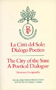 Cover of: The City of the Sun: A Poetical Dialogue (La Città del Sole: Dialogo Poetico) (Biblioteca Italiana) | Tommaso Campanella