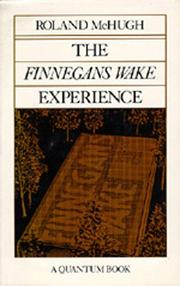 Cover of: The <i>Finnegans Wake</i> Experience (Quantum Books) | Roland McHugh