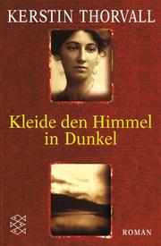 Cover of: Kleide den Himmel in Dunkel