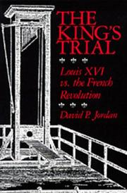 The king's trial by David P. Jordan