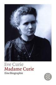 Cover of: Madame Curie. Eine Biographie