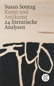 Cover of: Kunst und Antikunst. 24 literarische Analysen