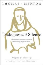 Cover of: Dialogues with Silence: Prayers and Drawings