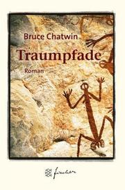 Cover of: Traumpfade. Jubiläums- Edition. Roman