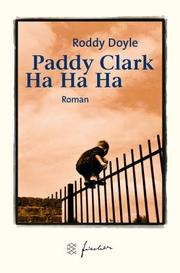 Cover of: Paddy Clarke Ha Ha Ha. Jubiläums- Edition