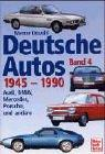 Cover of: Deutsche Autos, Bd.4, 1945-1990 | Werner Oswald