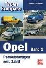 Cover of: Typenkompass Opel Band 2. Personenwagen seit 1988