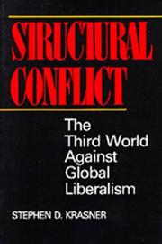 Cover of: Structural conflict: the Third World against global liberalism