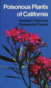 Cover of: Poisonous plants of California | Thomas C. Fuller