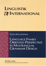Cover of: Language Family Oriented Perspective in Multilingual Grammar Design (Linguistik International)