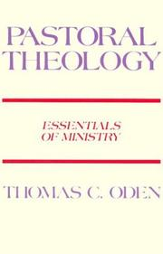 Cover of: Pastoral Theology: Essentials of Ministry