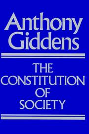 Cover of: The Constitution of Society | Anthony Giddens