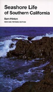 Cover of: Seashore Life of Southern California, New and Revised edition (California Natural History Gu) | Sam Hinton