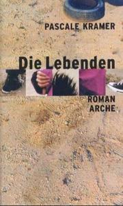 Cover of: Die Lebenden