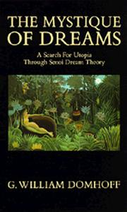 The mystique of dreams by G. William Domhoff