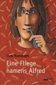 Cover of: Eine Fliege namens Alfred.