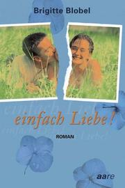 Cover of: Einfach Liebe!