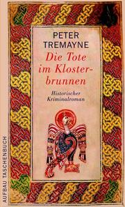 Cover of: Die Tote im Klosterbrunnen