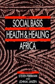 Cover of: The Social basis of health and healing in Africa |