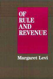 Cover of: Of Rule and Revenue (California Series on Social Choice and Political Economy, 13) | Margaret Levi