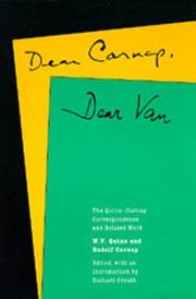 Cover of: Dear Carnap, Dear Van: The Quine-Carnap Correspondence and Related Work (Centennial Books)