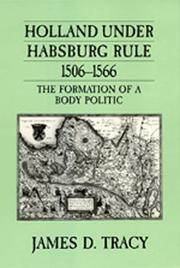 Cover of: Holland under Habsburg rule, 1506-1566