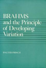 Cover of: Brahms and the Principle of Developing Variation (California Studies in 19th Century Music) | Walter Frisch