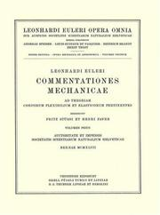 Cover of: Commentationes mechanicae ad theoriam corporum flexibilium et elasticorum pertinentes 1st part