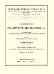 Cover of: Commentationes mechanicae ad theoriam corporum flexibilium et elasticorum pertinentes 2nd part/1st section