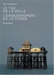 Cover of: L'enseignement de la Chine - le tao de la ville