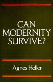 Cover of: Can modernity survive?