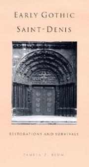 Cover of: Early Gothic Saint-Denis | Pamela Z. Blum