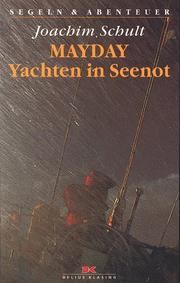 Cover of: Mayday. Yachten in Seenot