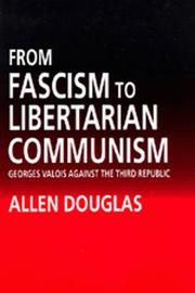 Cover of: From Fascism to Libertarian Communism | Allen Douglas