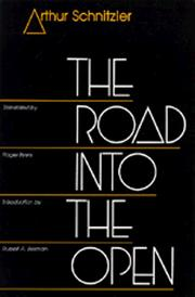 Cover of: The road into the open | Arthur Schnitzler