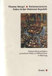 Parlamentarische Kultur in der Weimarer Republik by Thomas Mergel