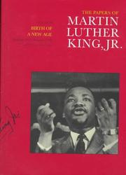 Cover of: The Papers of Martin Luther King, Jr.: Volume III: Birth of a New Age, December 1955-December 1956 (Papers of Martin Luther King, Jr)