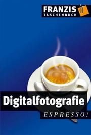Cover of: Digitalfotografie espresso