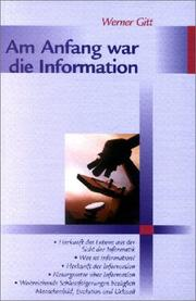Cover of: Am Anfang war die Information