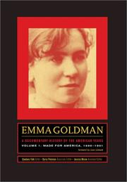 Cover of: Emma Goldman: A Documentary History of the American Years, Volume One