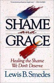 Cover of: Shame and Grace | Lewis B. Smedes