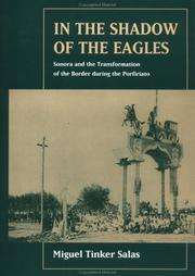 In the shadow of the eagles by Miguel Tinker Salas