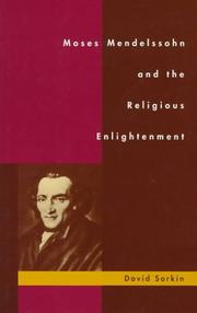 Cover of: Moses Mendelssohn and the religious enlightenment
