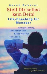Cover of: Stell Dir selbst kein Bein. Life- Coaching für Manager