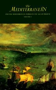 Cover of: The Mediterranean and the Mediterranean World in the Age of Philip II, Vol. 1 | Fernand Braudel